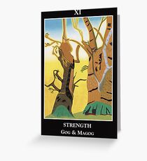 Strength - Gog and Magog Greeting Card