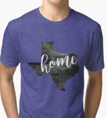 texas is home Tri-blend T-Shirt