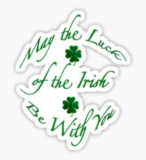 May the Luck of the Irish Be With You (2 Shamrocks) Sticker