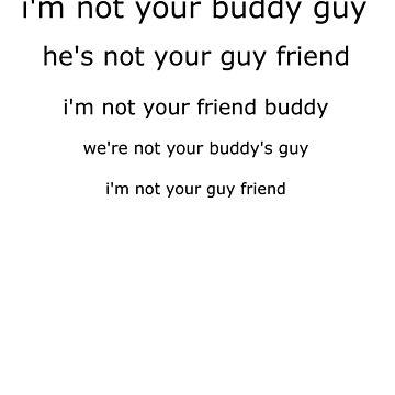 South Park - I'm not your buddy guy by jimmynails