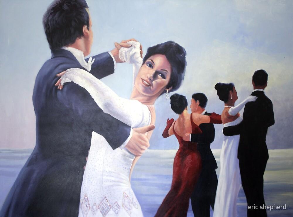 Dancing the Night Away by eric shepherd