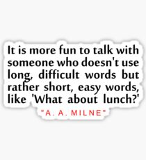 """It is more fun... """"A. A. Milne"""" Inspirational Quote Sticker"""