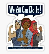 We All Can Do It #feminism Sticker