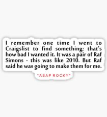 """I remember one time...""""ASAP ROCKY"""" life Inspirational Quote Sticker"""
