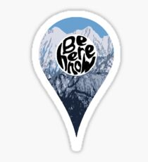 Be Here Now Location - Mountains Sticker