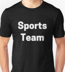 Sports Team Unisex T-Shirt