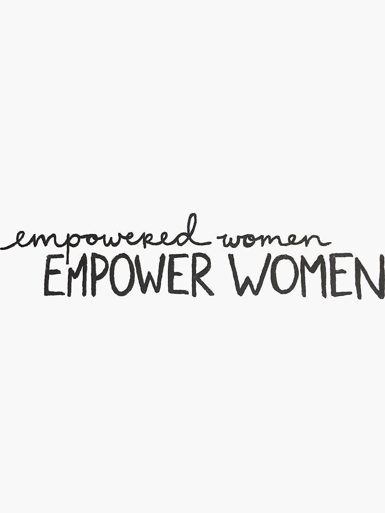 Las mujeres empoderadas empoderan a las mujeres de leeschmidtay