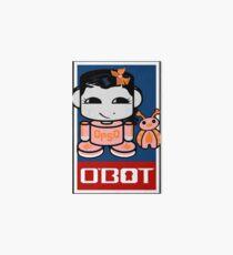 Opso Yo & Epo O'BABYBOT Toy Robot 2.0 Art Board Print