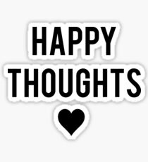 """Happy Thoughts"" graphic Sticker"