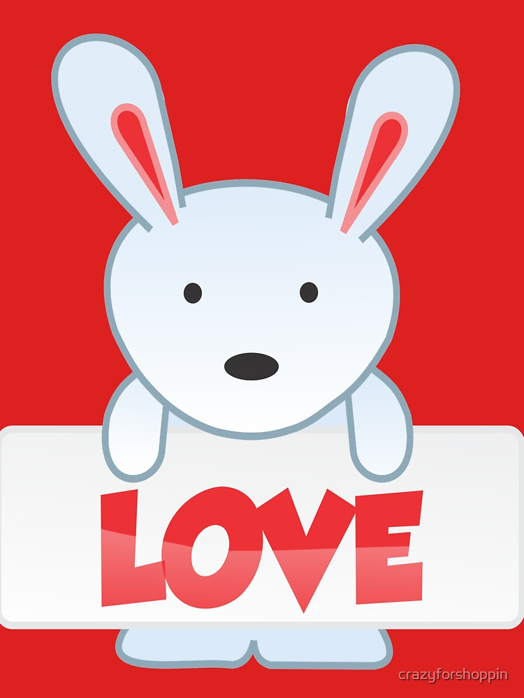 Easter Bunny Love T-Shirt by crazyforshoppin