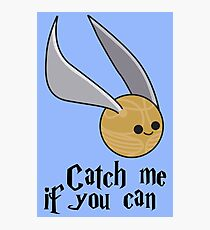 Catch me if you can! Photographic Print