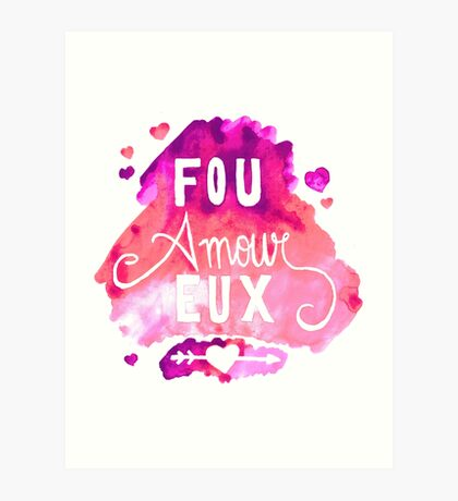 Fou Amour Eux - Crazy in Love Art Print