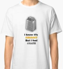 Cheese Grater Classic T-Shirt