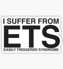 Easily Triggered Syndrome Sticker