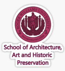 School of Architecture, Art and Historic Preservation Sticker