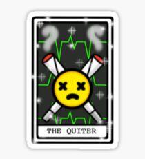 THE QUITTER Sticker