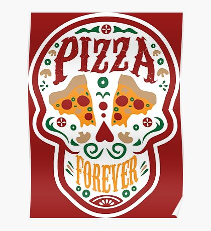 Pizza Forever Poster