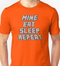 Mine Eat Sleep Repeat (minecraft) T-Shirt