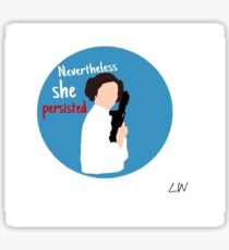 "Princess Leia ""Nevertheless she persisted"" Sticker"