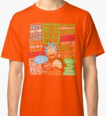 Wubba Lubba Dub Dub II Classic T-Shirt