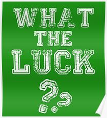 What The Luck?? Poster