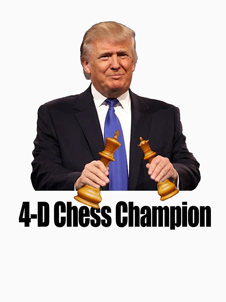 Trump - 4D Chess Champion by finlaysonart