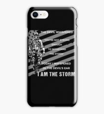 I Am The Storm iPhone Case/Skin