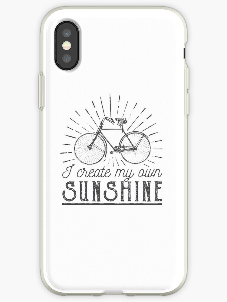 detailed look 9e8f4 1437c 'I Create My Own Sunshine Bike Quotes' iPhone Case by goodspy