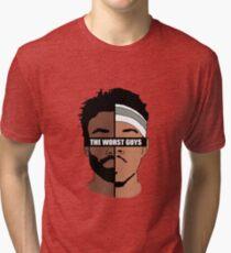 The Worst Guys Tri-blend T-Shirt