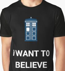 I Want To Believe - Doctor Graphic T-Shirt