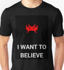 I Want To Believe - Invaders T-Shirt