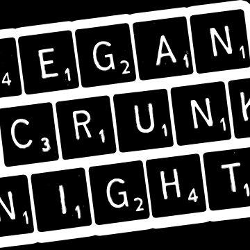 Vegan Crunk Night by thirteenmedia