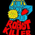 Killer Robot by Megatrip