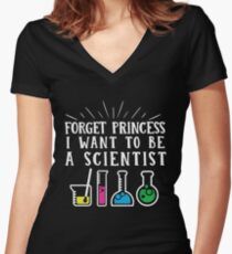 Forget Princess I want to be a Scientist T-Shirt Graphic tee Rainbow Colors  Women's Fitted V-Neck T-Shirt