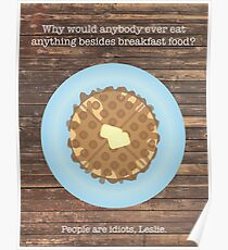 Parks & Rec Waffle - Wood Background Poster