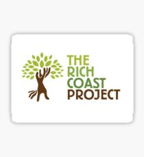 Support The Rich Coast Project  Sticker