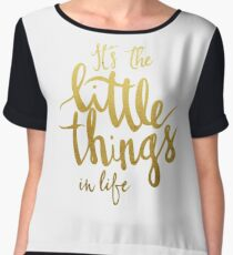 Little things - gold lettering Chiffon Top