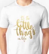 Little things - gold lettering Unisex T-Shirt
