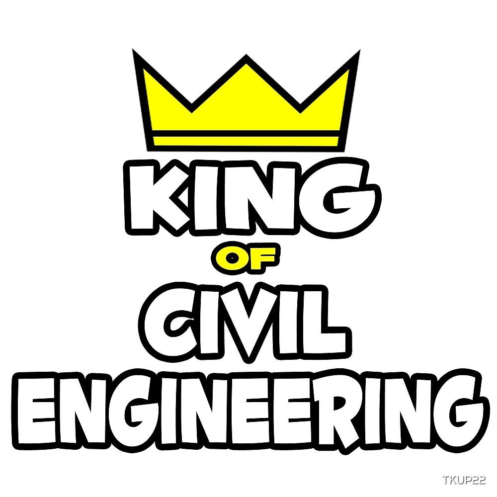 King Of Civil Engineering by TKUP22