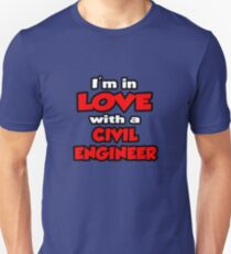 I'm In Love With A Civil Engineer Unisex T-Shirt