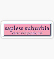 sapless suburbia 2 Sticker