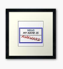 AWKWARD Framed Print