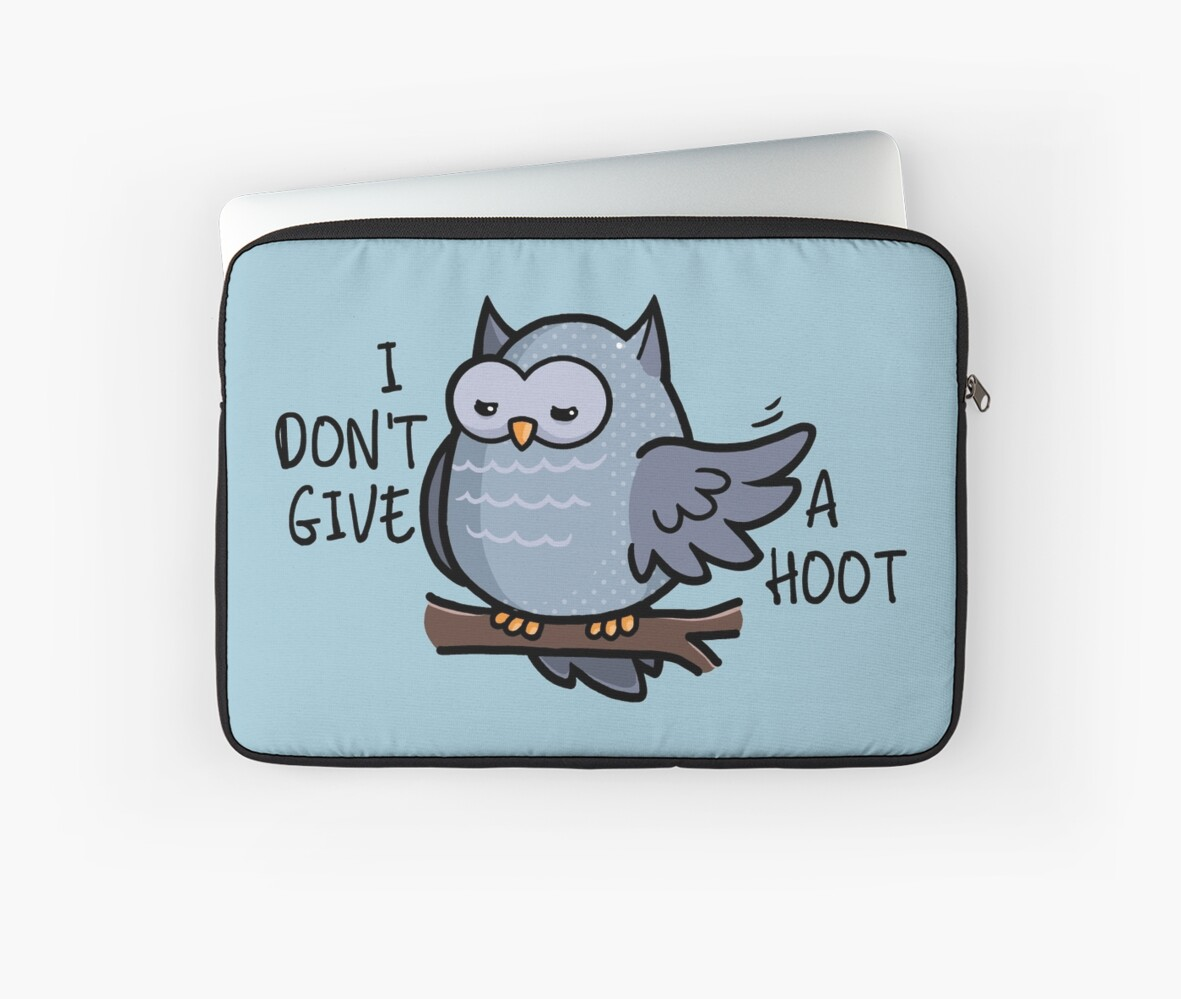 I Dont Give A Hoot Owl Puns Laptop Sleeves By Yampuff Redbubble
