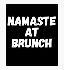 Namaste at brunch Photographic Print