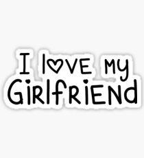 I Love My Girlfriend Sticker