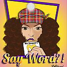 McDowell's, Say Word?! by KLCreative