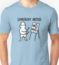 Pablo Picasso Somebody Arted T-Shirt