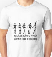 Radiographers Know All The Right Positions (Black) T-Shirt