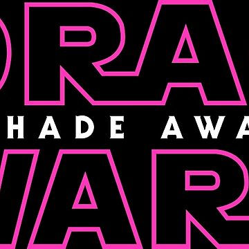 Drag Wars: The Shade Awakens by feastoffun