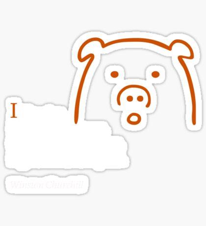 I like pigs Sticker